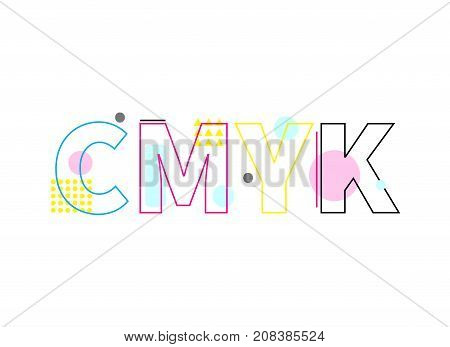 Word CMYK. Icon color models. Illustration for typography in geometric style. Printer ink. - Stock vector