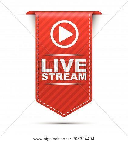 live stream sign live stream deisng live stream illustration live stream banner live stream element live stream eps10 live stream vector live stream