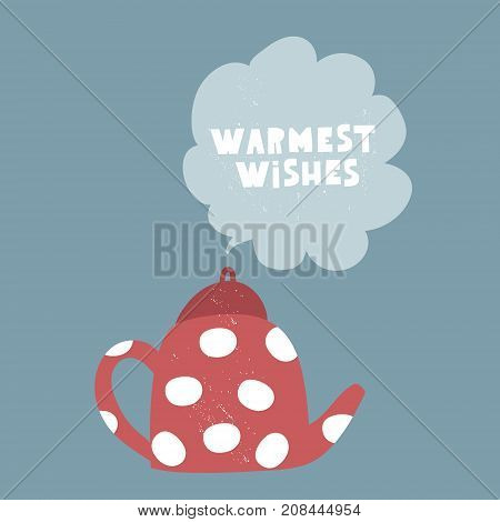 Cute winter greeting background with teapot. Holiday and christmas illustration. It can be used for greeting card posters apparel
