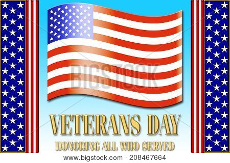Veterans Day, American Flag, 3D, Honoring all who served, American holiday template.
