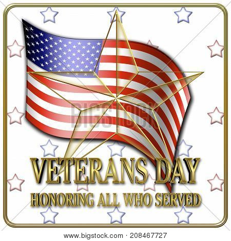 Veterans Day, 3D, American Flag, Honoring all who served, American holiday template.