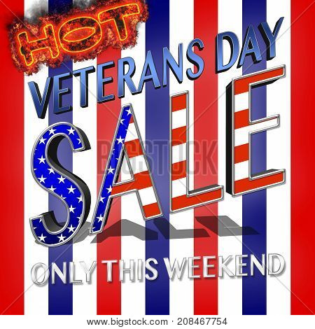 Hot Veterans Day Sale, 3D, Honoring all who served, American holiday template.