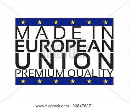 Made in European Union icon premium quality sticker with the colors of European Union vector illustration isolated on white background