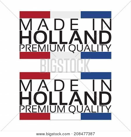 Made in Holland icon premium quality sticker with Dutch colors vector illustration isolated on white background