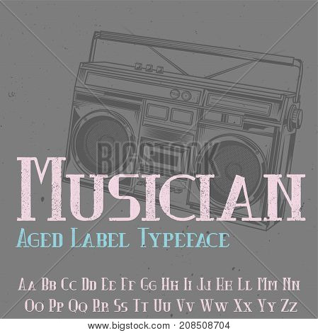 Original label typeface named 'Musician'. Good to use in any label design.