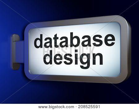 Database concept: Database Design on advertising billboard background, 3D rendering