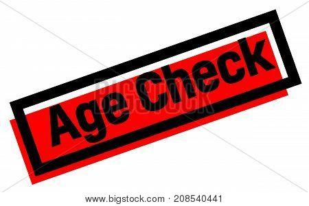 AGE CHECK sticker. Authentic design graphic stamp.