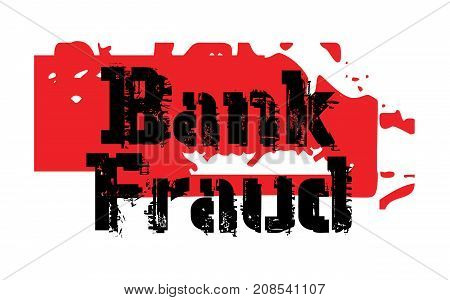 BANK FRAUD sticker. Authentic design graphic stamp.