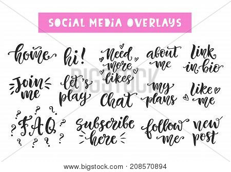 Social Media hand written trendy lettering collection. Blog decoration modern calligraphy elements for posts, photo overlays. Vector illustration.