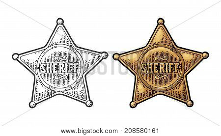 Sheriff star. Vintage black and color vector engraving illustration for western poster web police badge. Isolated on white background.