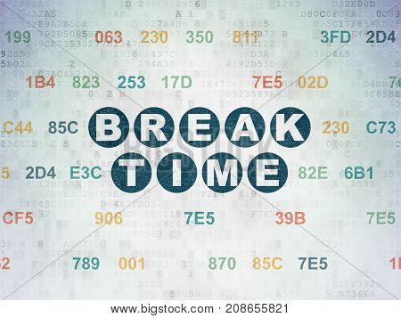 Timeline concept: Painted blue text Break Time on Digital Data Paper background with Hexadecimal Code
