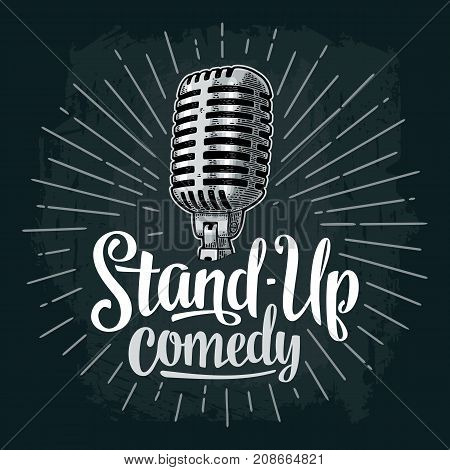 Microphone with rays. Lettered text Stand-Up comedy. Vintage vector color engraving illustration for poster, web. Isolated on dark background.