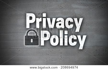 Privacy Policy on concrete wall background picture