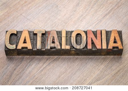Catalonia - word abstract in vintage letterpress wood type