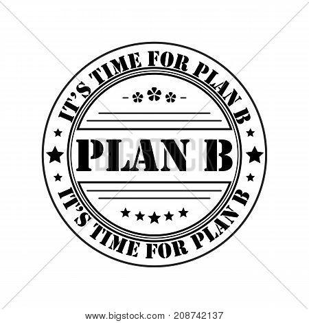 plan b round white stamp on white background. Vector illustration