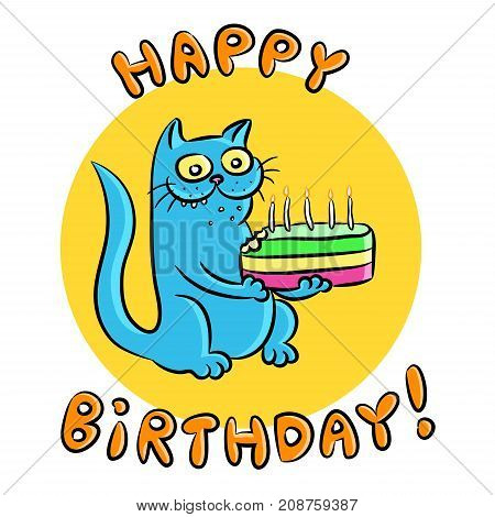 Blue cat congratulates Happy Birthday and present a cake. Vector illustration