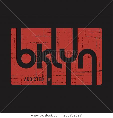 Brooklyn Addicted . T-shirt And Apparel Vector Design, Print, Ty
