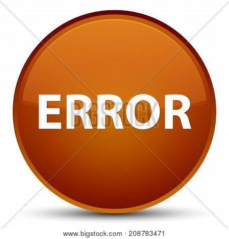 Error Special Brown Round Button
