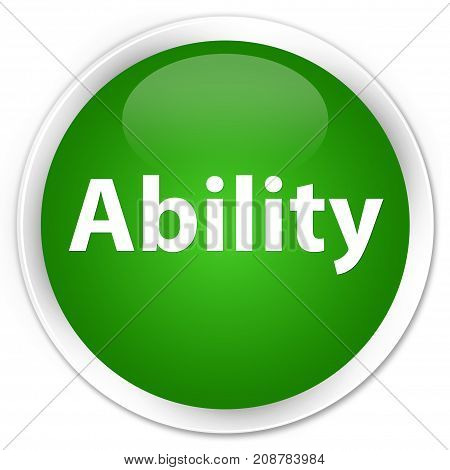 Ability Premium Green Round Button