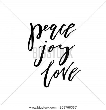 Merry Christmas card with calligraphy Peace, Joy, Love. Template for Greetings, Congratulations, Housewarming posters, Invitations, Photo overlays. Vector illustration