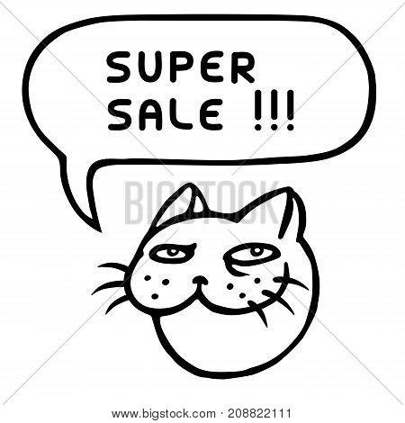 Super sale. Funny cat head. Speech cloud. Vector illustration. Cheerful pet muzzle. Animal character.