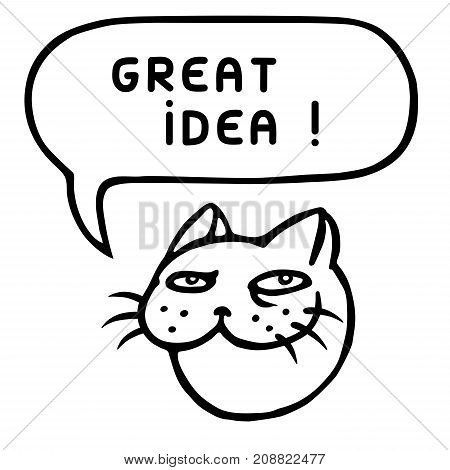 Great idea. Cute tomcat head. Speech bubble. Vector illustration. Cheerful pet face. Animal character.