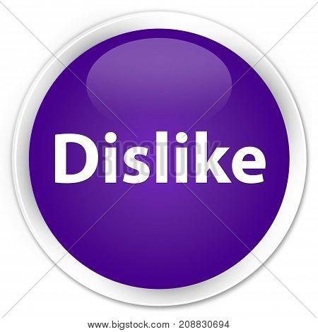 Dislike Premium Purple Round Button
