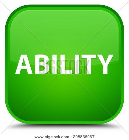 Ability Special Green Square Button