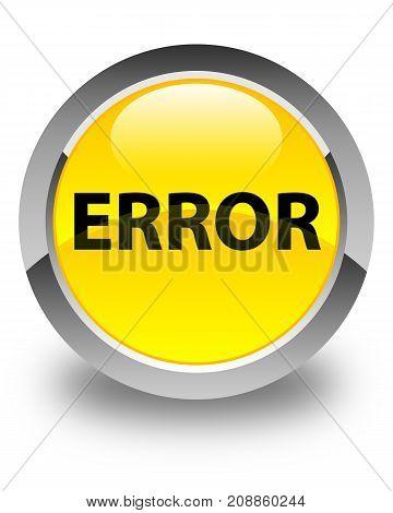 Error Glossy Yellow Round Button