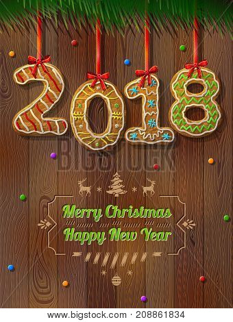 New Year 2018 in shape of gingerbread against wood background. Year number like cookies on ribbon. Best vector illustration for christmas new years day cooking winter holiday