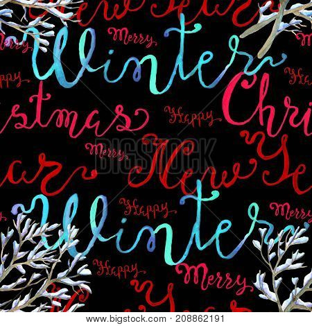 Seamless background with Christmas and new year lettering and winter branch in snow. New Year and Christmas holiday vintage pattern, watercolor and graphic hand drawn illustration with lettering