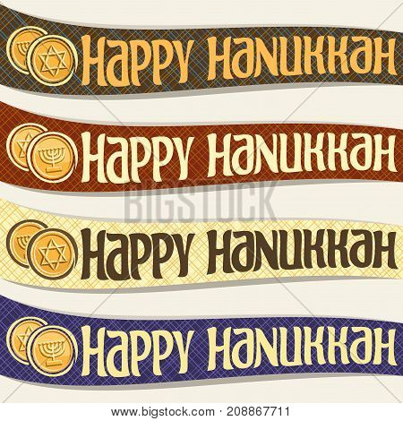 Vector set of ribbons for Hanukkah holiday, curved banners with golden coins, original decorative font for text happy hanukkah on abstract background, chocolate gelt token with menorah & star of David