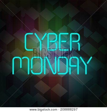 Cyber Monday Banner. Poster with neon text on a dark background. This picture can be used for special offers, online sales and web promotion.