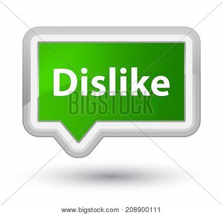Dislike Prime Green Banner Button