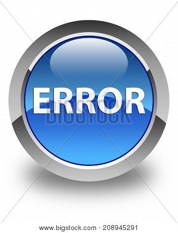Error Glossy Blue Round Button