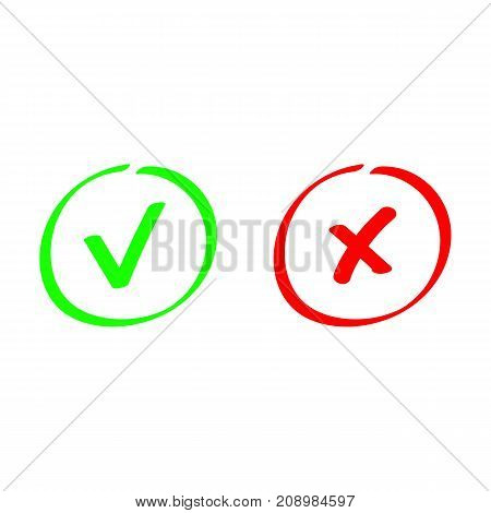 Tick and cross. Test. Choice. Approved tick and rejected cross. Voting button. Green and red check marks. Hand drawn vector signs.