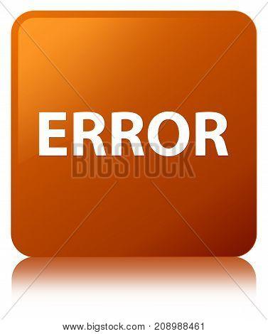 Error Brown Square Button
