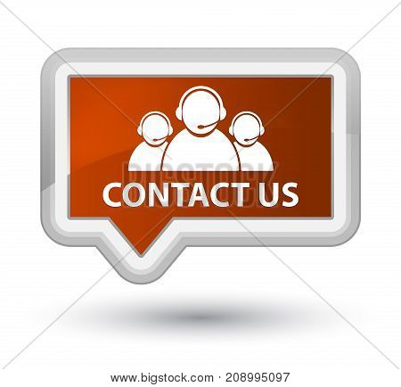 Contact Us (customer Care Team Icon) Prime Brown Banner Button