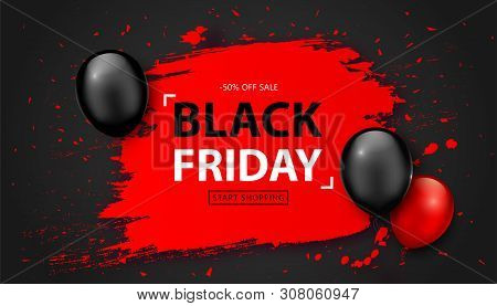 Black Friday Sale Poster. Seasonal Discount Banner With Balloons And Grunge Frame On Black Backgroun