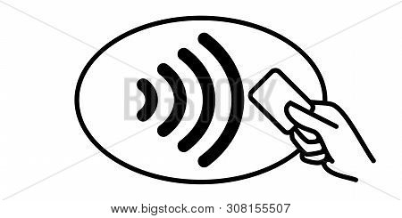 Contactless Payment Vector Icon. Credit Card And Hand, Wireless Nfc Pay Wave And Contactless Pay Pas