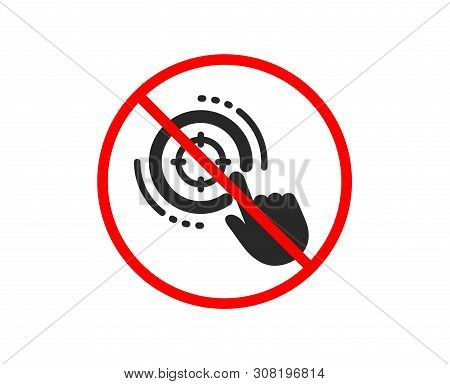 No Or Stop. Seo Target Icon. Search Engine Optimization Sign. Click Aim Symbol. Prohibited Ban Stop