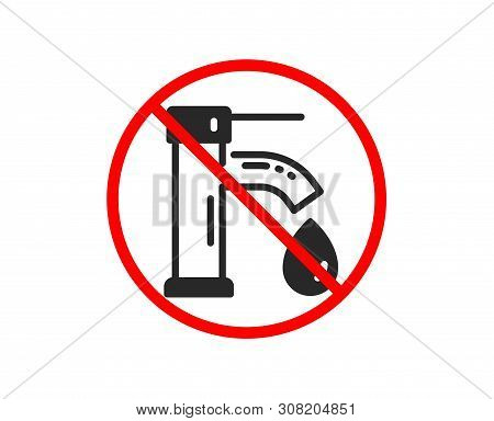 No Or Stop. Tap Water Icon. Faucet With Aqua Drop Sign. Sanitary Engineering Symbol. Prohibited Ban