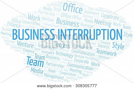 Business Interruption Word Cloud. Collage Made With Text Only.