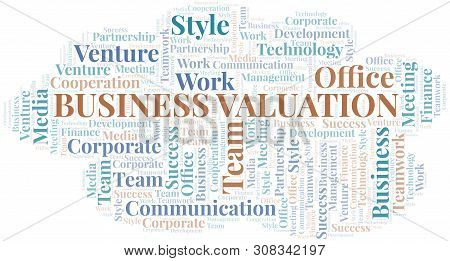 Business Valuation Word Cloud. Collage Made With Text Only.