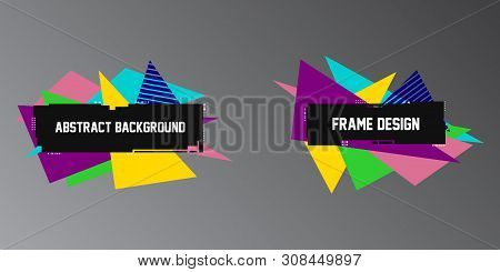 Abstract Glitch Backgrounds, Two Geometric Banners,frames With Bright Triangle Shapes. Trendy Glitch