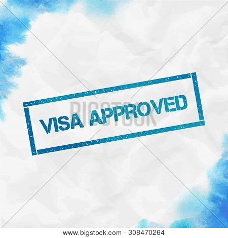 Visa Approved Rectangular Stamp. Textured Turquoise Seal With Text, Watercolor Style. Vector Illustr