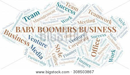 Baby Boomers Business Word Cloud. Collage Made With Text Only.