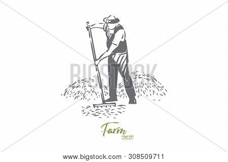 Farmer chores concept sketch. Farming business, rural economy, countryside lifestyle, faceless farm worker, villager raking hay or grass, agronomy, husbandry banner. Isolated vector illustration poster