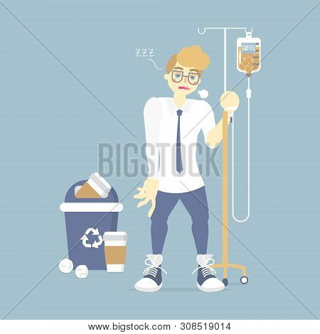 Sleepy Businessman Holding Iv (intravenous) Stand With Coffee Infusion Drip Bag And Recycle Bin, Cof