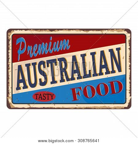 Premium Australian Food Vintage Restaurant Tin Sign. Promotional Ad Sign Board For Food And Drink Di